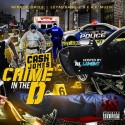 Cash Jones - Crime In The D mixtape cover art