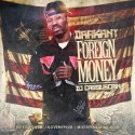 Daa Kant - Foreign Money mixtape cover art