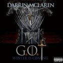 Darrin Mclaren - Winter Is Coming mixtape cover art