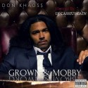 Don Khaoss - Grown N Mobby mixtape cover art