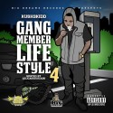 Kush Kidd - Gang Member Lifestyle 4 mixtape cover art