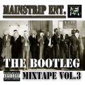 Mainstrip - The Bootleg 3 mixtape cover art