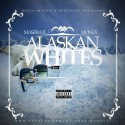 Maserati Money - Alaskan Whites mixtape cover art