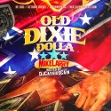 Mike Larry - Old Dixie Dolla mixtape cover art