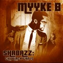 Myyke B - Shabazz (The Black Tapes) mixtape cover art