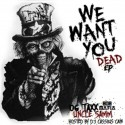 OG Taxx & Uncle Samm - We Want You Dead mixtape cover art