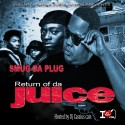 Smug Da Plug - Return Of The Juice mixtape cover art