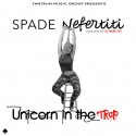 Spade Nefertiti - Unicorn In The Trap mixtape cover art