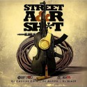 Street A&R Shit mixtape cover art