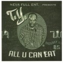 T.Y. - All U Can Eat mixtape cover art