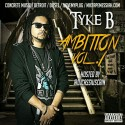 Tyke B - Ambition mixtape cover art