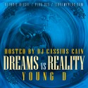 Young D - Dreams Vs. Reality mixtape cover art