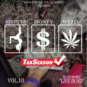 Strippers Money Weed 10 mixtape cover art