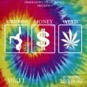Strippers Money Weed 11 mixtape cover art