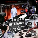 Famous - Hollywood Jackson mixtape cover art
