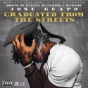 Jose Guapo - Graduated From The Streets mixtape cover art
