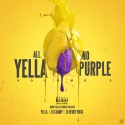 Yella - All Yella No Purple (Volume 2) mixtape cover art