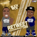 Slick Nick - Retweet This mixtape cover art