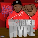 Unsigned Hype mixtape cover art