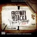 Freeway & The Jacka - Write My Wrongs mixtape cover art