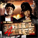 Webbie & Lil Phat - Trill 4 Life mixtape cover art