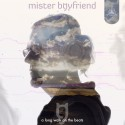 Mister Boyfriend - A Long Walk On The Beats mixtape cover art
