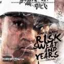 Bunkie White - Risk, Sweat, & Years mixtape cover art