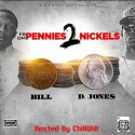 D. Jones & Bill - From Pennies 2 Nickels mixtape cover art