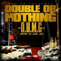 Dbl Up - Double Up Or Nothing mixtape cover art