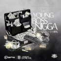 J.Neal - Young Boss Nigga mixtape cover art