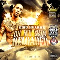 King Hearns - On My Skin Reloaded mixtape cover art