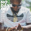 Reese Money - No Days Off mixtape cover art