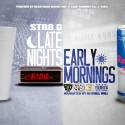 Str8 G. - Late Nite Early Mornings mixtape cover art