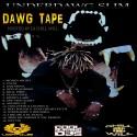 UnderDawg Slim - Dawg Tape mixtape cover art