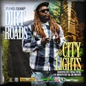 Yung Guap - Dirt Roads & City Lights mixtape cover art
