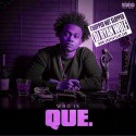 Que - Who Is Que? (Chopped Not Slopped) mixtape cover art