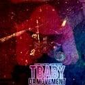 T Baby - Da Movement mixtape cover art