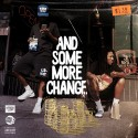 And Some More Change mixtape cover art