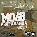 Fidel Cash - Mobb Propaganda mixtape cover art