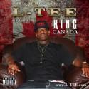 L-Tee - King Canada mixtape cover art