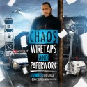Chaos - Wiretaps & Paperwork mixtape cover art