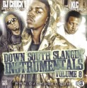 Down South Slangin Instrumentals, Vol. 8 mixtape cover art