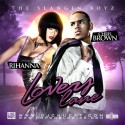 Rihanna & Chris Brown - Lovers Lane mixtape cover art