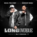Maal The Pimp & Smokke Dogg - Long Overdue mixtape cover art