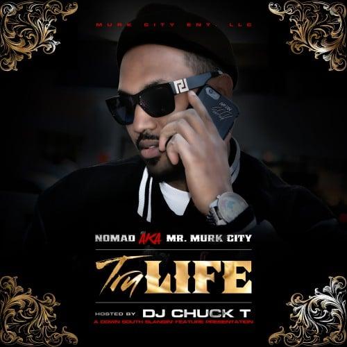 nomad-tru-life-dj-chuck-t