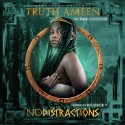 Truth Ameen - No Distractions mixtape cover art