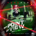 Yung Fly - My Point Of View mixtape cover art