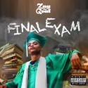 Zay The Goat - Final Exam mixtape cover art