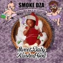 Smoke DZA - Sweet Baby Kushed God mixtape cover art
