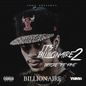 Billionaire - It's Billionaire 2 (Before The Fame) mixtape cover art